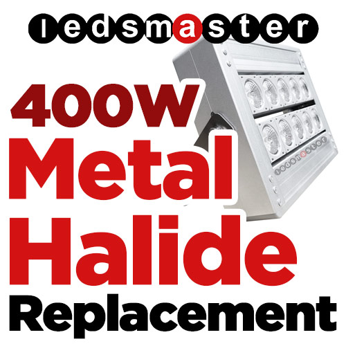 1500 Watt Metal Halide Stadium Lights: LED Replacement For 400 Watt Metal Halide: Retrofit High