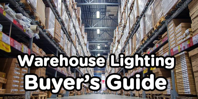 Best Warehouse Lighting Er S Guide