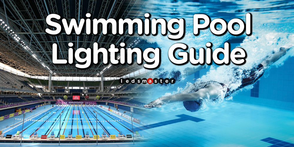 Swimming Pool Lighting Lux Levels, Regulations & Designer ...