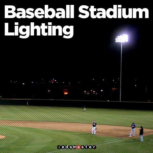 5cbad472d Best Lighting for Baseball Field (Aug 2018)